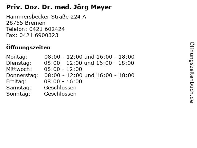 Priv. Doz. Dr. med. Jörg Meyer in Bremen: Adresse und Öffnungszeiten