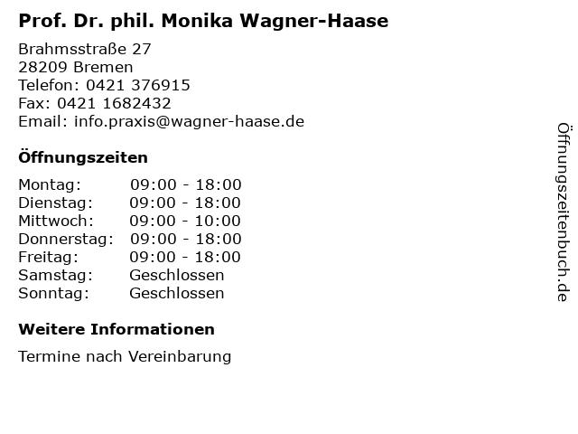 Prof. Dr. phil. Monika Wagner-Haase in Bremen: Adresse und Öffnungszeiten