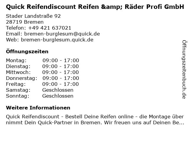 Quick Reifendiscount Reifen & Räder Profi GmbH in Bremen: Adresse und Öffnungszeiten