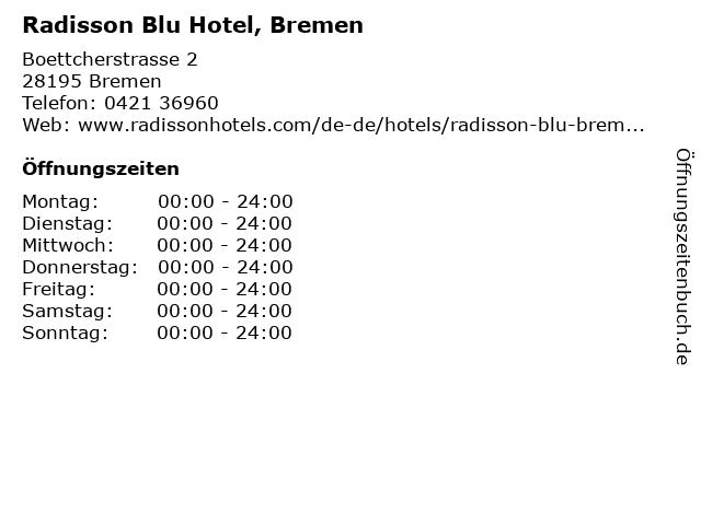 Radisson Blu Hotel in Bremen: Adresse und Öffnungszeiten