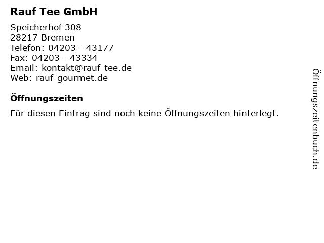 Rauf Tee GmbH in Bremen: Adresse und Öffnungszeiten