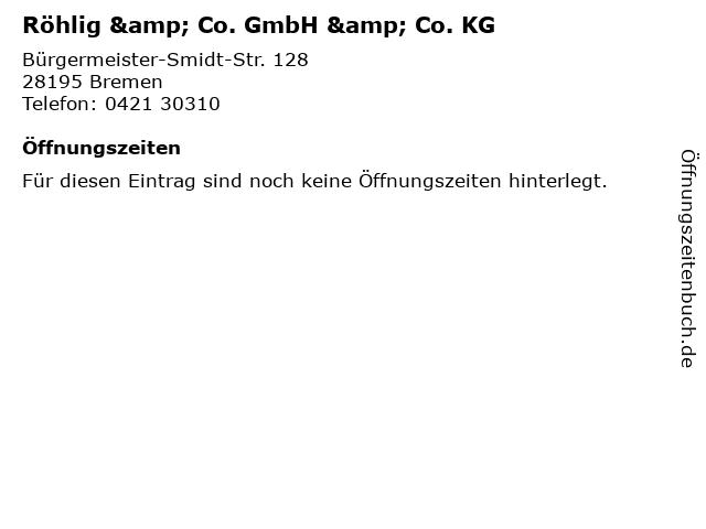 Röhlig & Co. GmbH & Co. KG in Bremen: Adresse und Öffnungszeiten