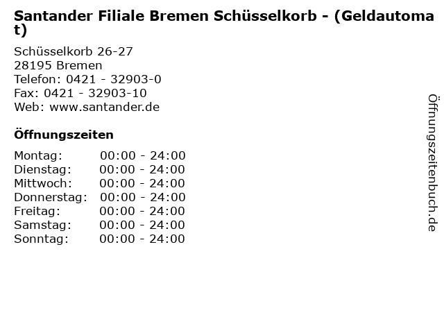 Santander Filiale Bremen Schüsselkorb - (Geldautomat) in Bremen: Adresse und Öffnungszeiten