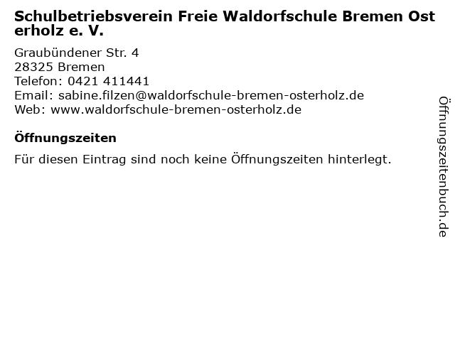 Schulbetriebsverein Freie Waldorfschule Bremen Osterholz e. V. in Bremen: Adresse und Öffnungszeiten