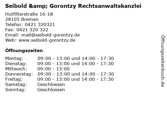 Seibold & Gorontzy Rechtsanwaltskanzlei in Bremen: Adresse und Öffnungszeiten
