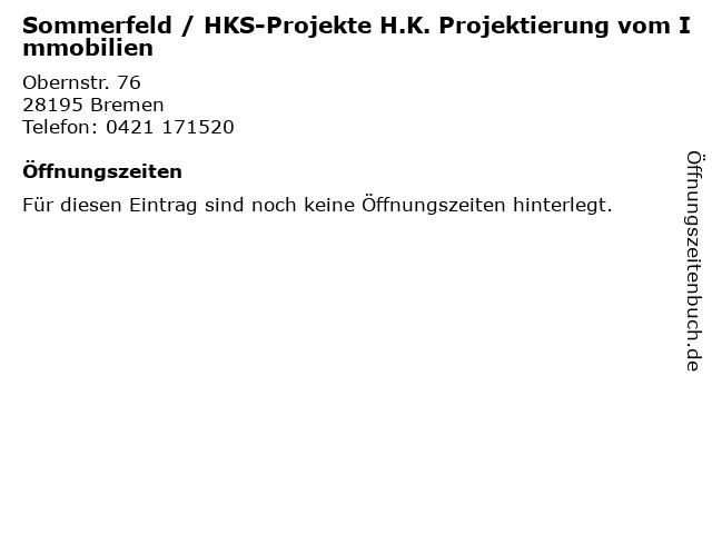 Sommerfeld / HKS-Projekte H.K. Projektierung vom Immobilien in Bremen: Adresse und Öffnungszeiten