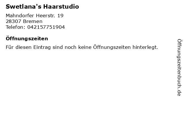 Swetlana's Haarstudio in Bremen: Adresse und Öffnungszeiten