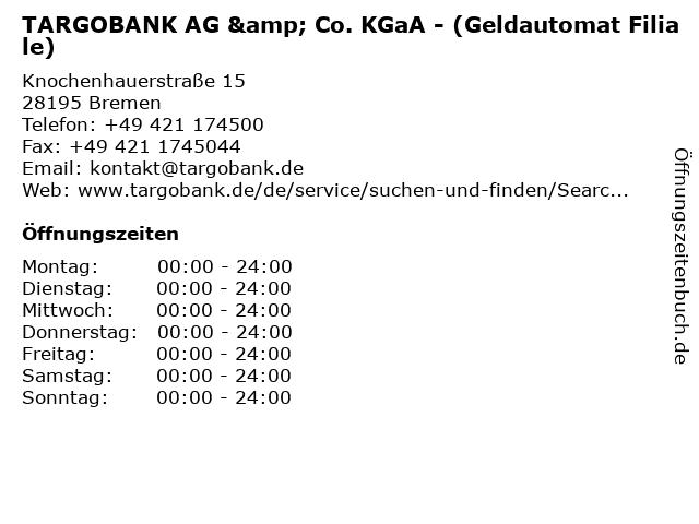 TARGOBANK AG & Co. KGaA - (Geldautomat Filiale) in Bremen: Adresse und Öffnungszeiten