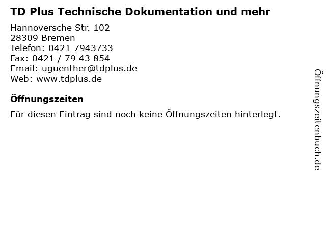 TD Plus Technische Dokumentation und mehr in Bremen: Adresse und Öffnungszeiten