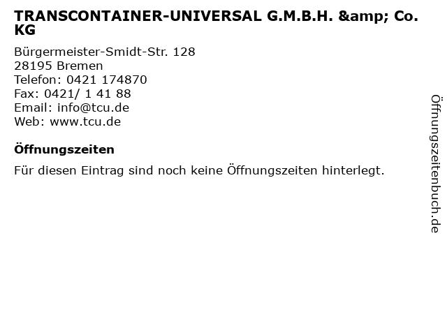 TRANSCONTAINER-UNIVERSAL G.M.B.H. & Co. KG in Bremen: Adresse und Öffnungszeiten