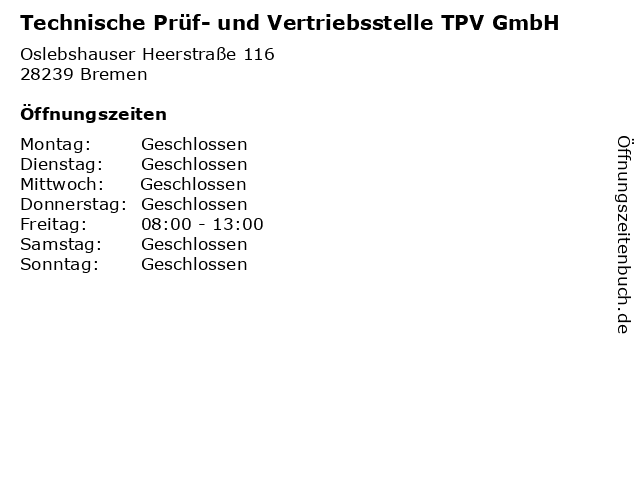 Technische Prüf- und Vertriebsstelle TPV GmbH in Bremen: Adresse und Öffnungszeiten
