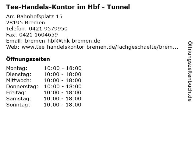 Tee-Handels-Kontor    im  Hbf  - Tunnel in Bremen: Adresse und Öffnungszeiten