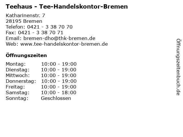 Teehaus - Tee-Handelskontor-Bremen in Bremen: Adresse und Öffnungszeiten