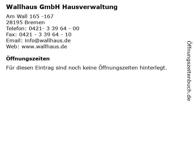 Wallhaus GmbH Hausverwaltung in Bremen: Adresse und Öffnungszeiten