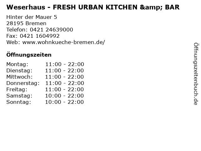 ᐅ öffnungszeiten Weserhaus Fresh Urban Kitchen Bar Hinter Der