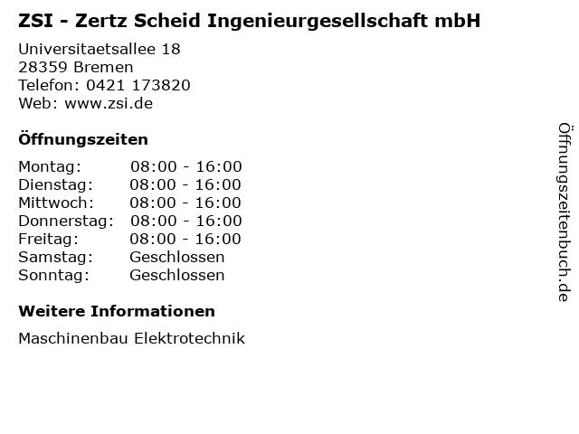 ZSI - Zertz Scheid Ingenieurgesellschaft mbH in Bremen: Adresse und Öffnungszeiten
