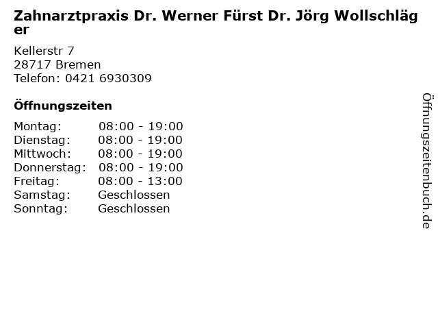Zahnarztpraxis Dr. Werner Fürst Dr. Jörg Wollschläger in Bremen: Adresse und Öffnungszeiten