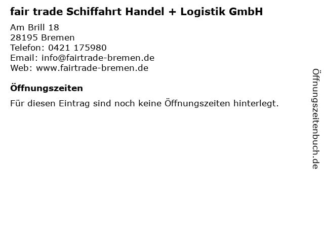 fair trade Schiffahrt Handel + Logistik GmbH in Bremen: Adresse und Öffnungszeiten