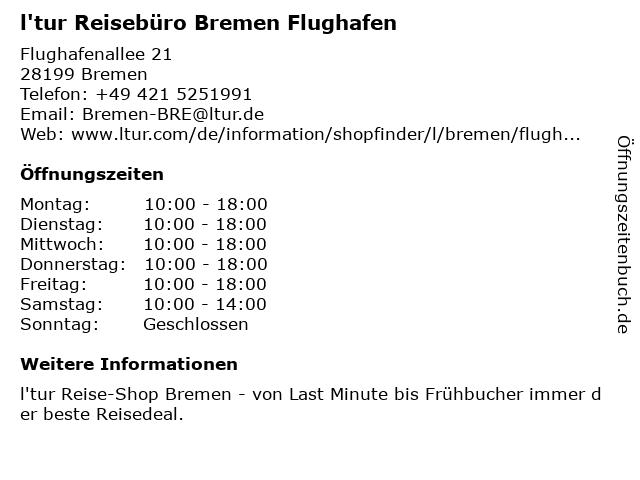 l'tur Reisebüro Bremen Flughafen in Bremen: Adresse und Öffnungszeiten