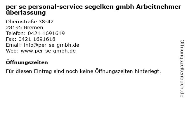 per se personal-service segelken gmbh Arbeitnehmerüberlassung in Bremen: Adresse und Öffnungszeiten