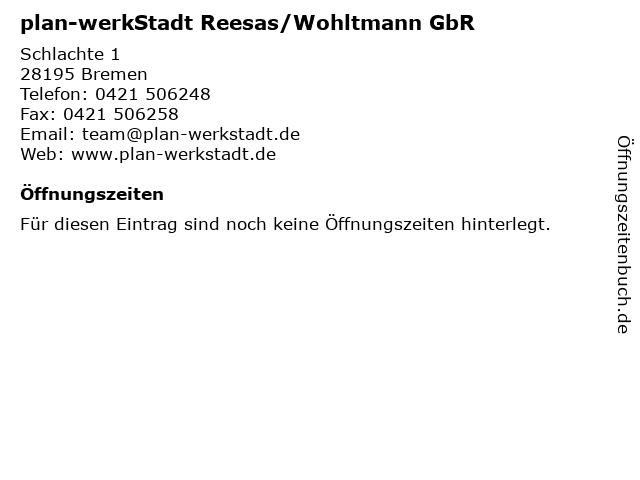 plan-werkStadt Reesas/Wohltmann GbR in Bremen: Adresse und Öffnungszeiten
