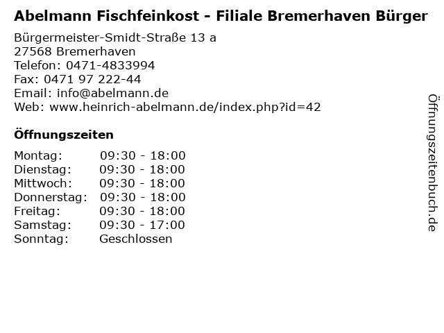 Abelmann Fischfeinkost - Filiale Bremerhaven Bürger in Bremerhaven: Adresse und Öffnungszeiten