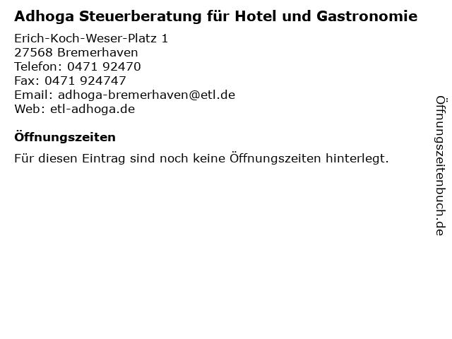 Adhoga Steuerberatung für Hotel und Gastronomie in Bremerhaven: Adresse und Öffnungszeiten