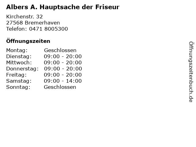 Albers A. Hauptsache der Friseur in Bremerhaven: Adresse und Öffnungszeiten
