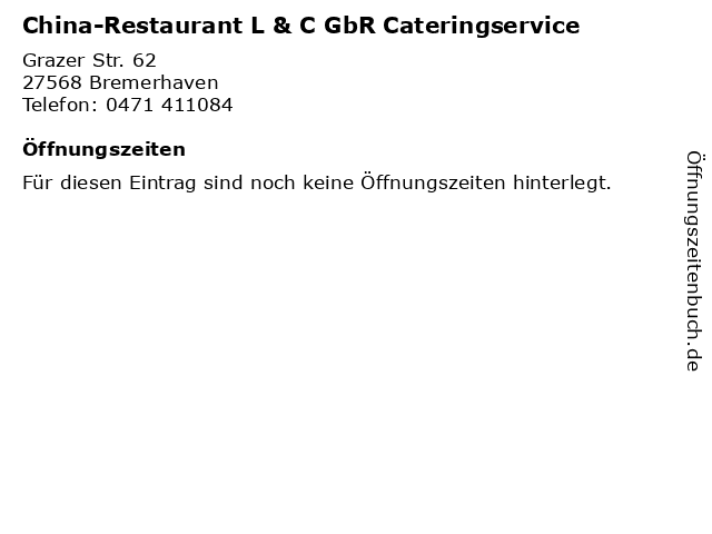 China-Restaurant L & C GbR Cateringservice in Bremerhaven: Adresse und Öffnungszeiten
