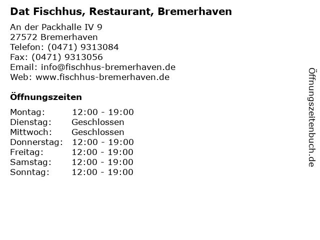 Dat Fischhus, Restaurant, Bremerhaven in Bremerhaven: Adresse und Öffnungszeiten