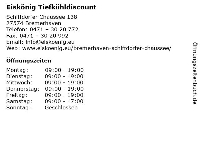 Eiskönig Tiefkühldiscount in Bremerhaven: Adresse und Öffnungszeiten