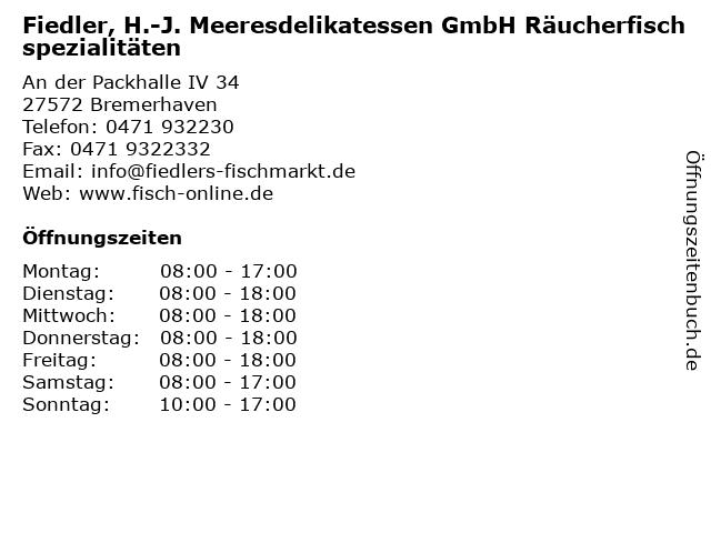 Fiedler, H.-J. Meeresdelikatessen GmbH Räucherfischspezialitäten in Bremerhaven: Adresse und Öffnungszeiten