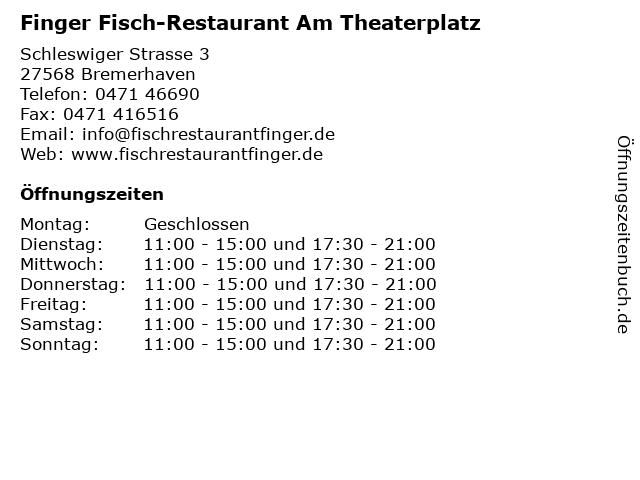 Finger Fisch-Restaurant Am Theaterplatz in Bremerhaven: Adresse und Öffnungszeiten