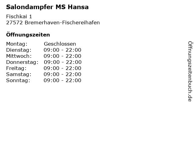 Salondampfer MS Hansa in Bremerhaven-Fischereihafen: Adresse und Öffnungszeiten