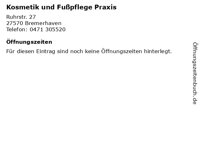 Kosmetik und Fußpflege Praxis in Bremerhaven: Adresse und Öffnungszeiten