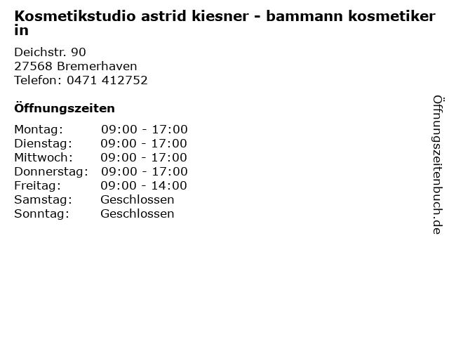 Kosmetikstudio astrid kiesner - bammann kosmetikerin in Bremerhaven: Adresse und Öffnungszeiten