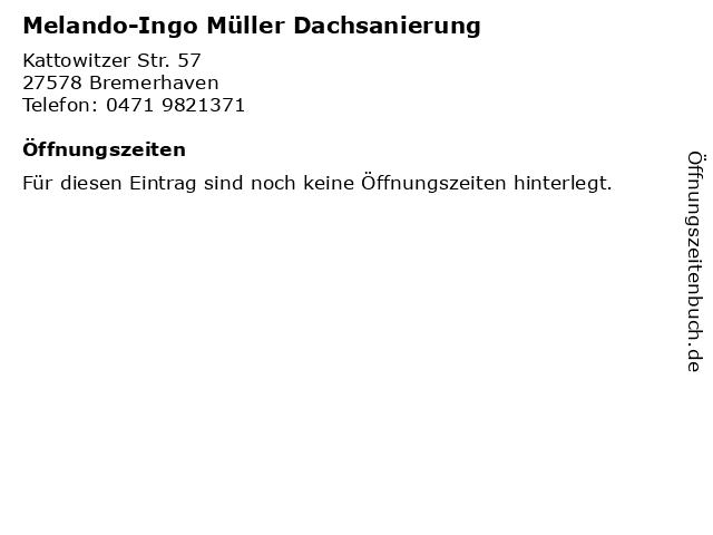 Melando-Ingo Müller Dachsanierung in Bremerhaven: Adresse und Öffnungszeiten