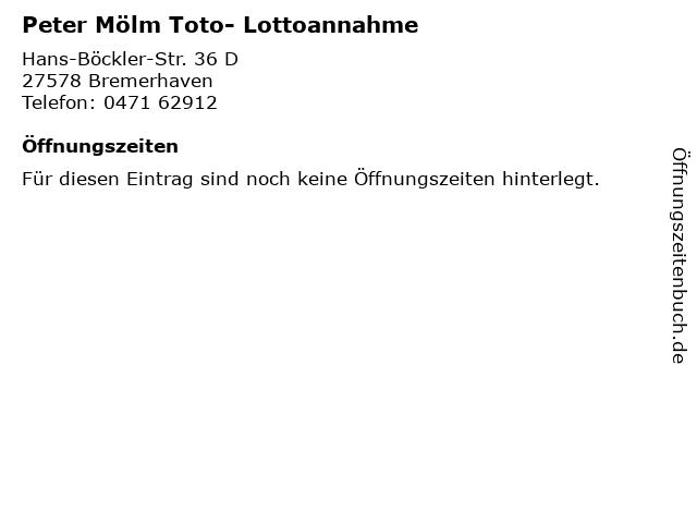 Peter Mölm Toto- Lottoannahme in Bremerhaven: Adresse und Öffnungszeiten
