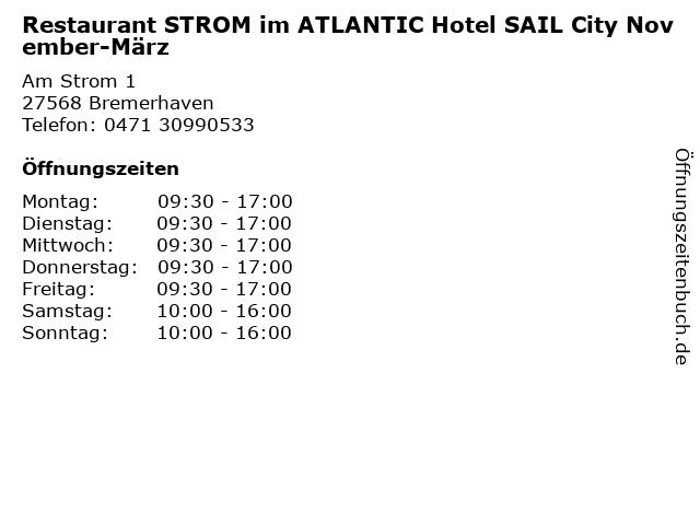 Restaurant STROM im ATLANTIC Hotel SAIL City November-März in Bremerhaven: Adresse und Öffnungszeiten