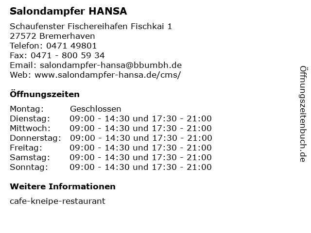 Salondampfer HANSA in Bremerhaven: Adresse und Öffnungszeiten