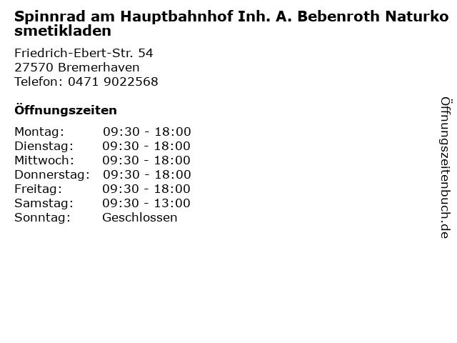 Spinnrad am Hauptbahnhof Inh. A. Bebenroth Naturkosmetikladen in Bremerhaven: Adresse und Öffnungszeiten