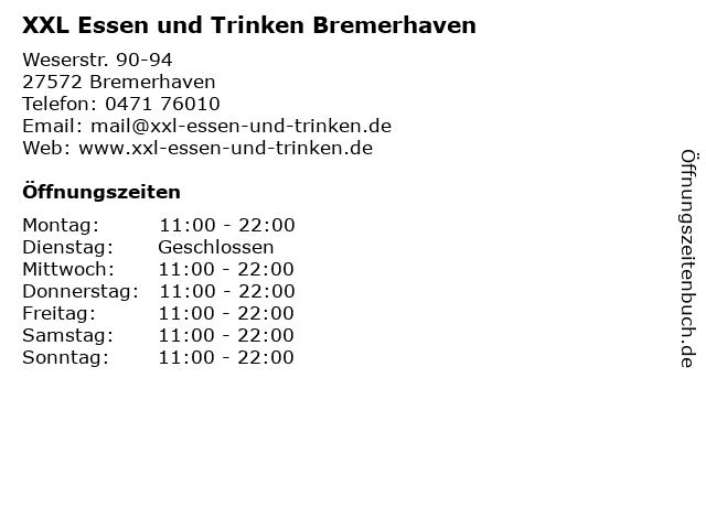 XXL Essen und Trinken Bremerhaven in Bremerhaven: Adresse und Öffnungszeiten