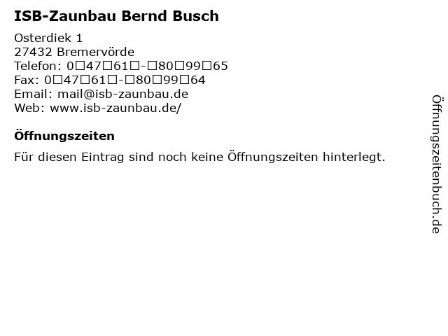 ISB-Zaunbau Bernd Busch in Bremervörde: Adresse und Öffnungszeiten