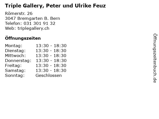 Triple Gallery, Peter und Ulrike Feuz in Bremgarten B. Bern: Adresse und Öffnungszeiten