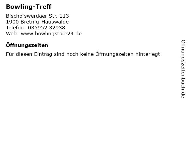 Bowling-Treff in Bretnig-Hauswalde: Adresse und Öffnungszeiten