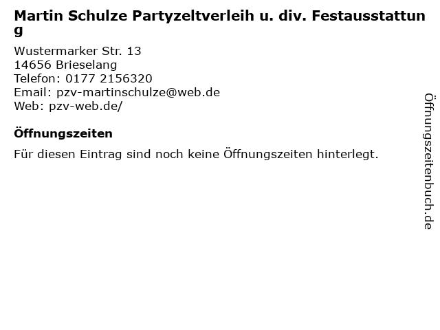 Martin Schulze Partyzeltverleih u. div. Festausstattung in Brieselang: Adresse und Öffnungszeiten