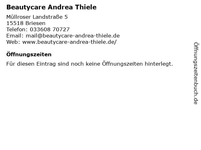Beautycare Andrea Thiele in Briesen: Adresse und Öffnungszeiten