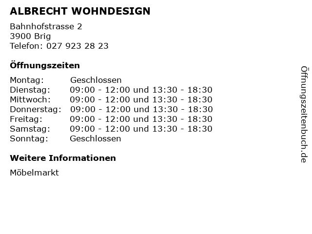 ᐅ Offnungszeiten Albrecht Wohndesign Bahnhofstrasse 2 In Brig