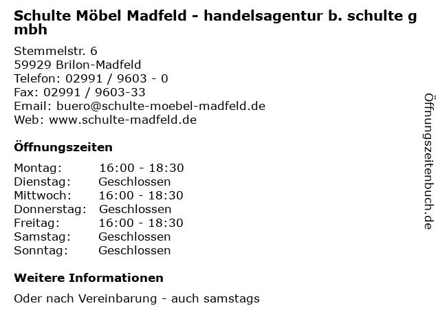ᐅ öffnungszeiten Schulte Möbel Madfeld Handelsagentur B Schulte