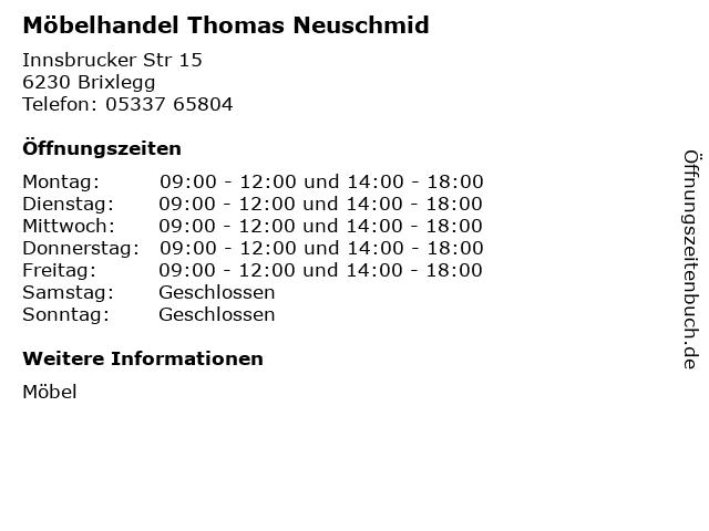 ᐅ öffnungszeiten Möbelhandel Thomas Neuschmid Innsbrucker Str